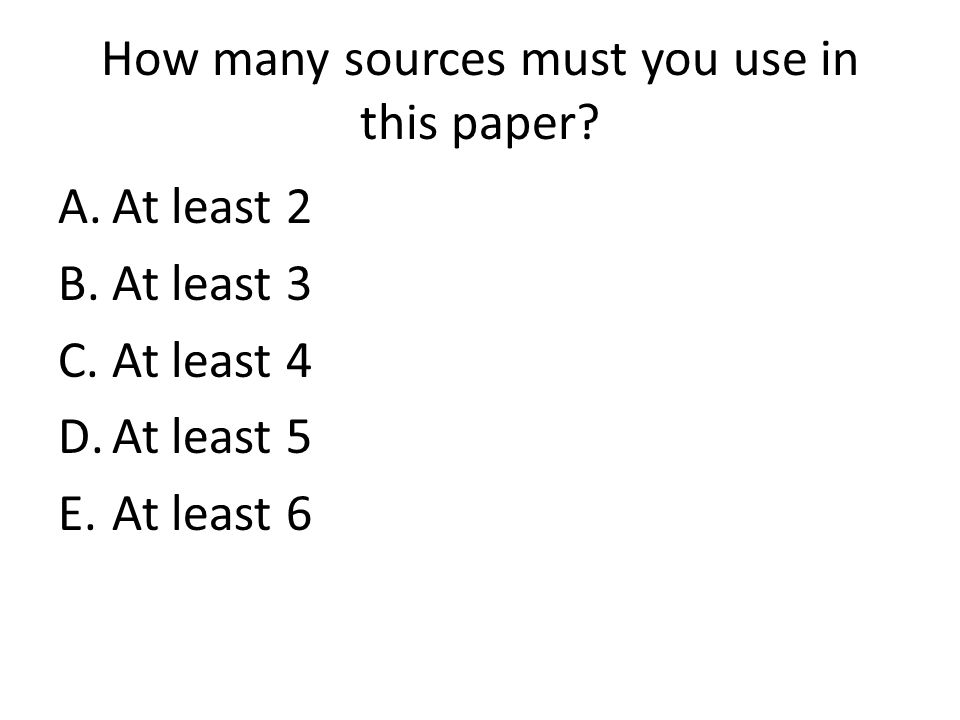 How many sources must you use in this paper.
