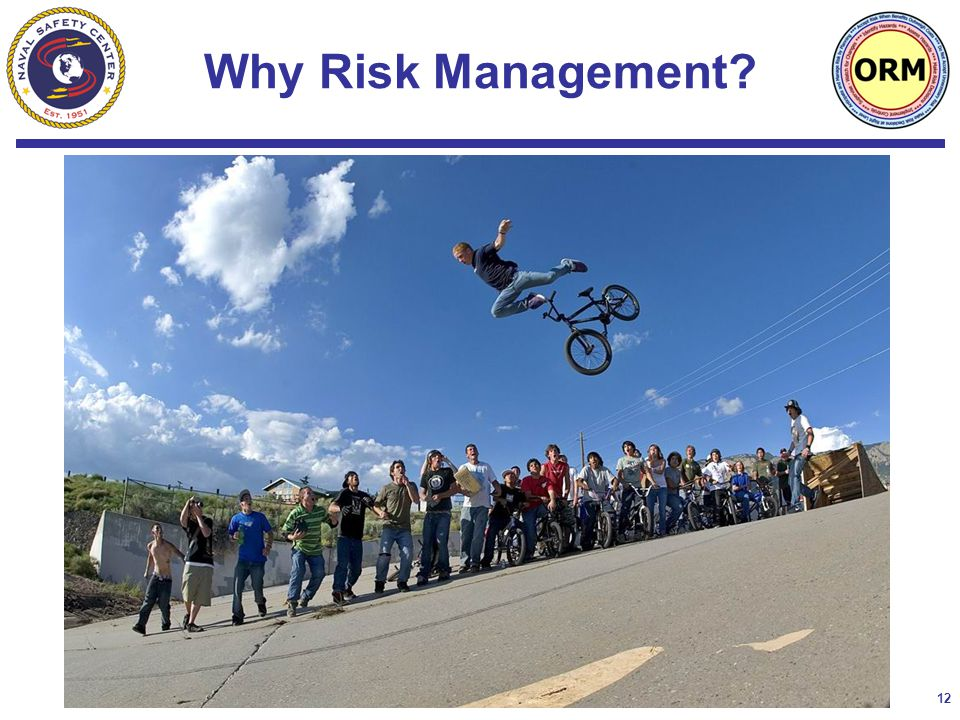 12 Why Risk Management?