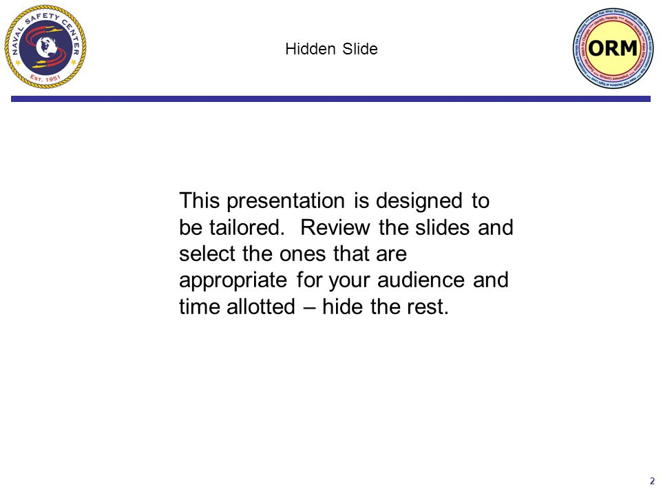 2 This presentation is designed to be tailored.