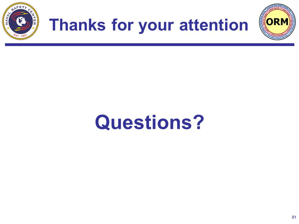 81 Questions? Thanks for your attention