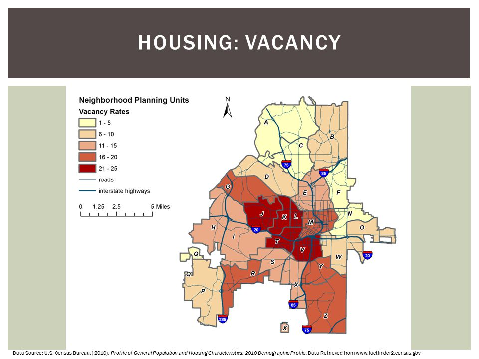 HOUSING: VACANCY Data Source: U.S. Census Bureau. ( 2010). Profile of General Population and Housing Characteristics: 2010 Demographic Profile. Data R