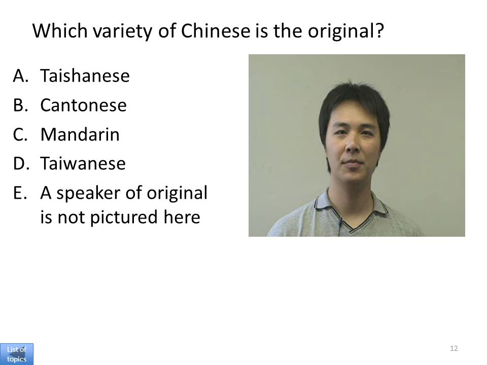 Which variety of Chinese is the original.