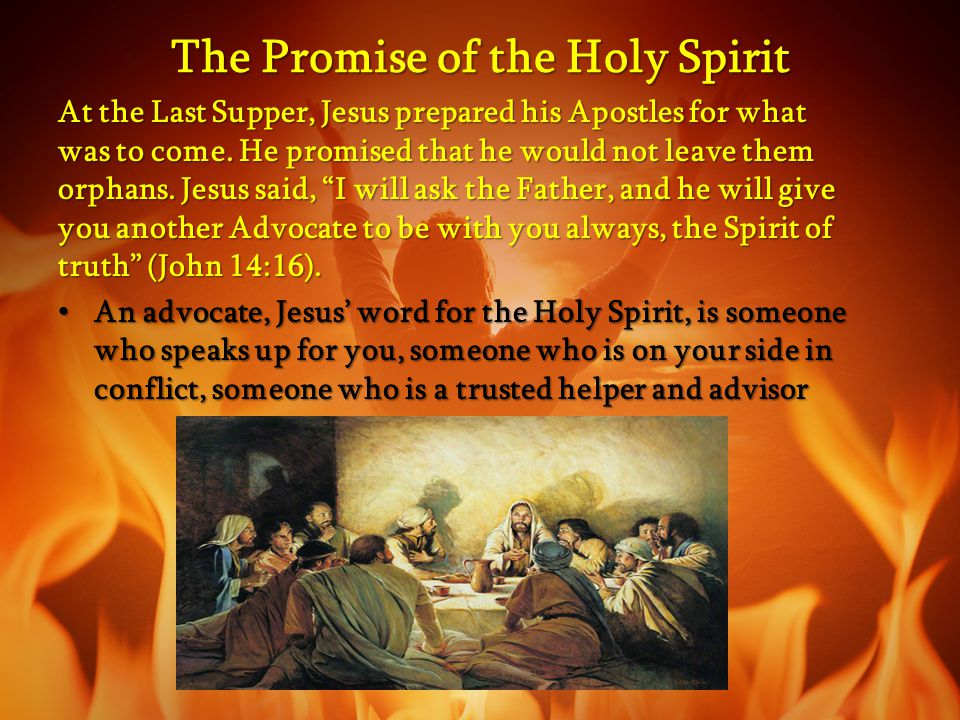 The promise and this power came upon the Apostles and disciples, with Mary, the Mother of the Lord, as they were gathered together in prayer on the fiftieth day after Passover, the day called Pentecost.