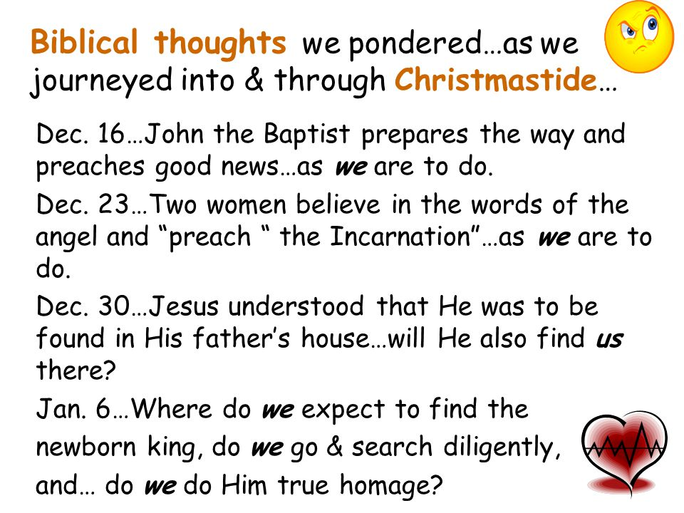 Biblical thoughts we pondered…as we journeyed into & through Christmastide… Dec. 16…John the Baptist prepares the way and preaches good news…as we are