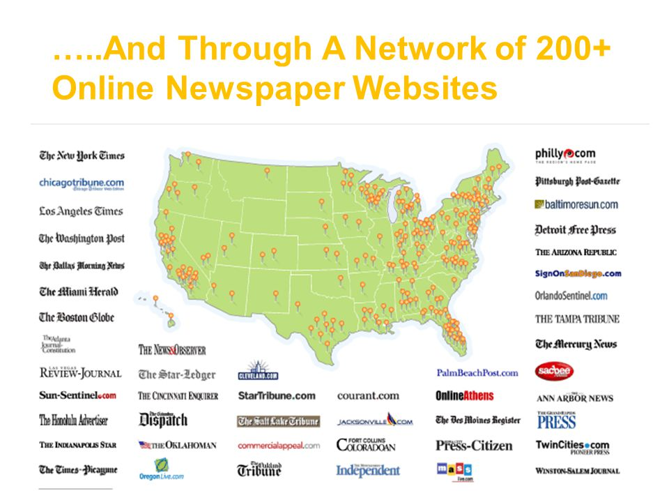 …..And Through A Network of 200+ Online Newspaper Websites