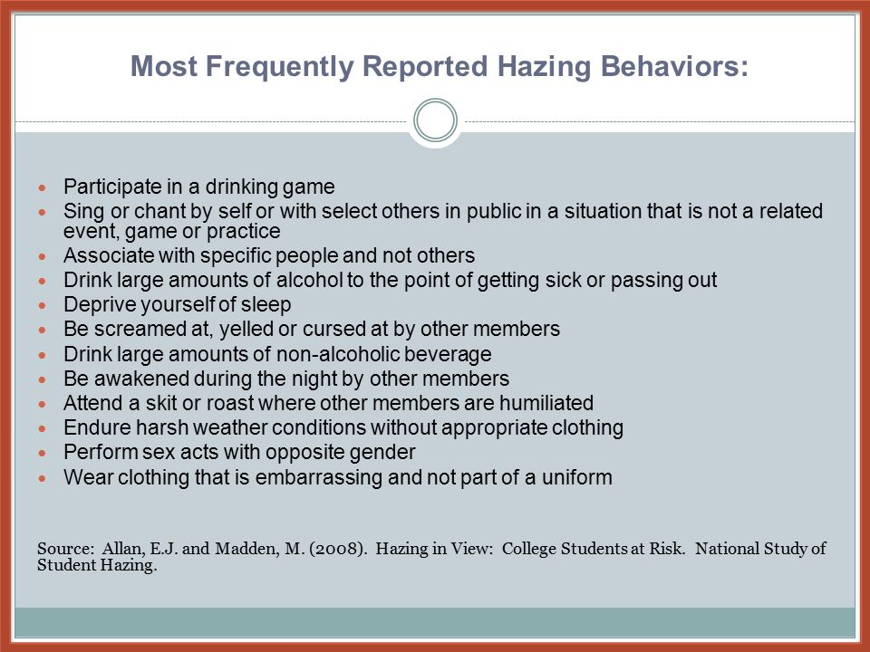 The notion that Hazing: Brings the group closer together Weeds out people who don't want to take the process seriously Humbles new members Keeps traditions in tact Helps the group members learn about each other Cultivates shared pride Promotes discipline within group Why Groups Haze