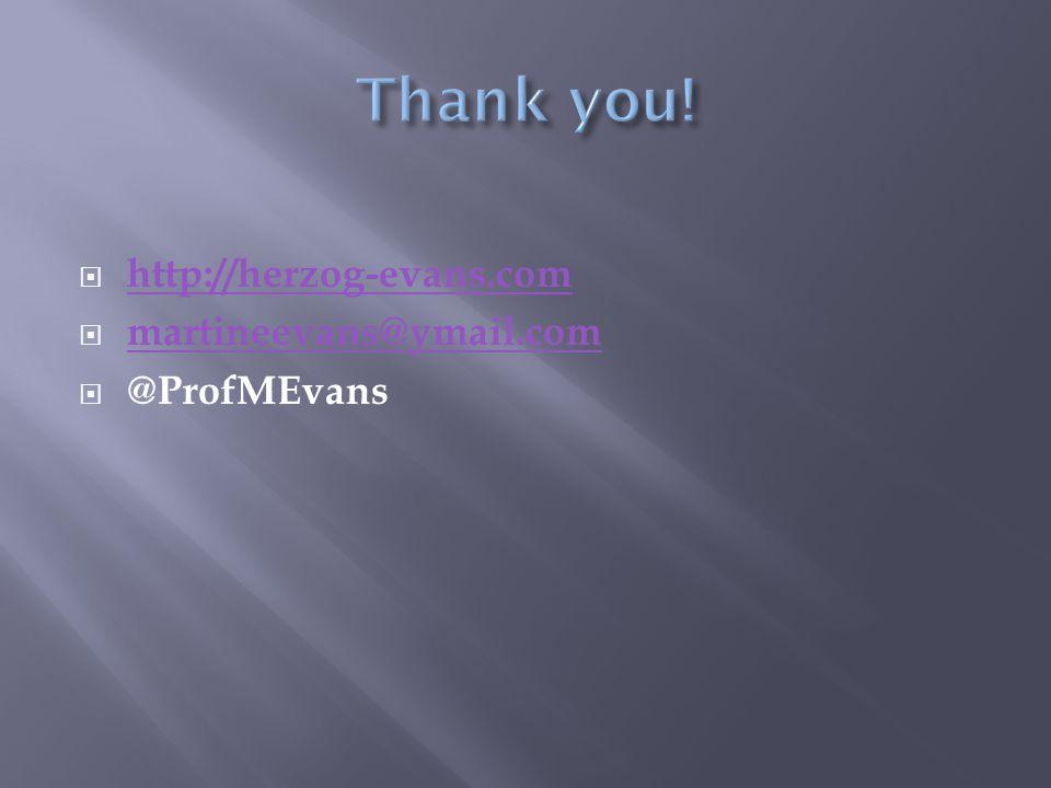  http://herzog-evans.com http://herzog-evans.com  martineevans@ymail.com martineevans@ymail.com  @ProfMEvans