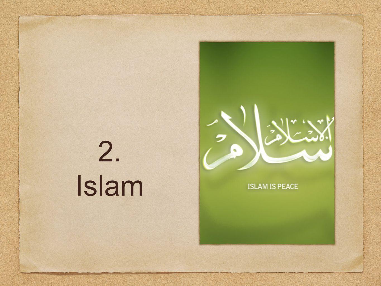 2. Islam