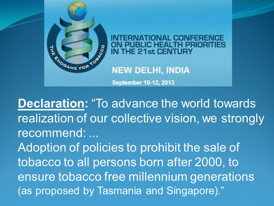 Declaration: To advance the world towards realization of our collective vision, we strongly recommend:...