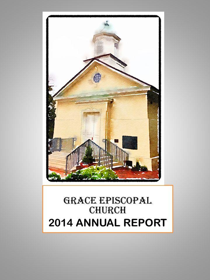 GRACE EPISCOPAL CHURCH 2014 ANNUAL REPORT