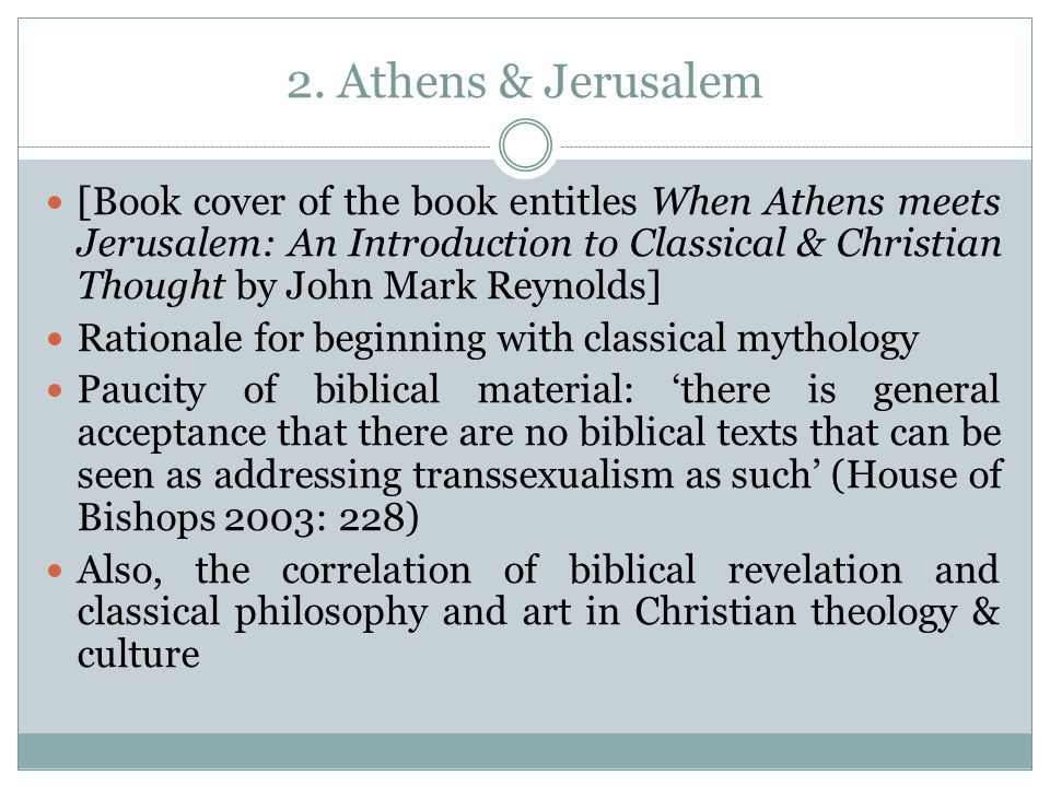 2. Athens & Jerusalem [Book cover of the book entitles When Athens meets Jerusalem: An Introduction to Classical & Christian Thought by John Mark Reyn