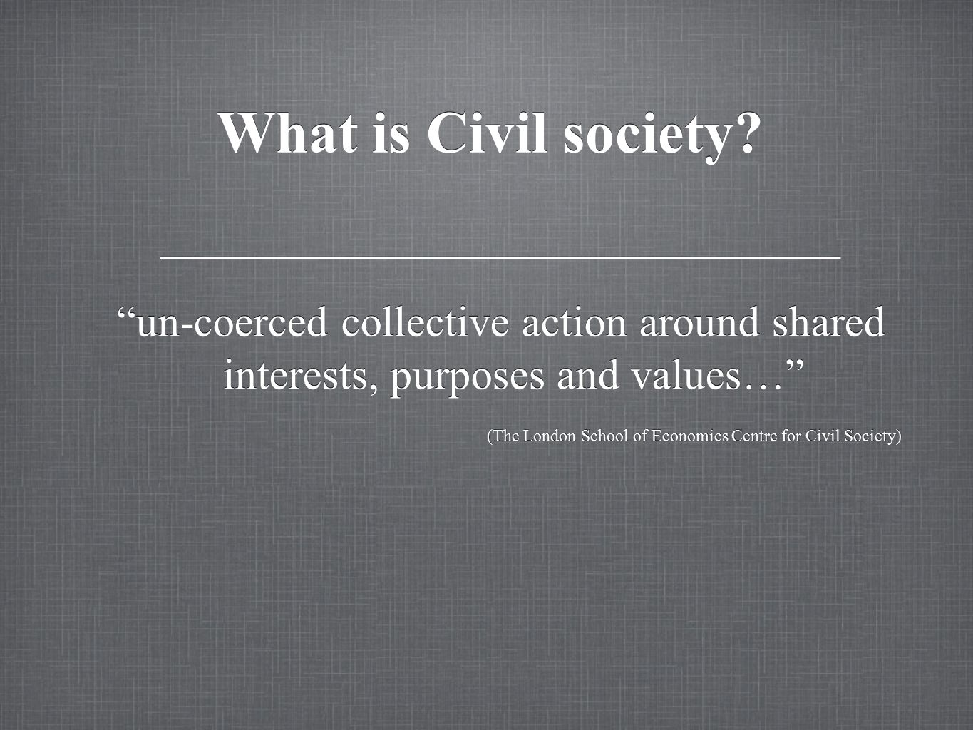 What is Civil society.