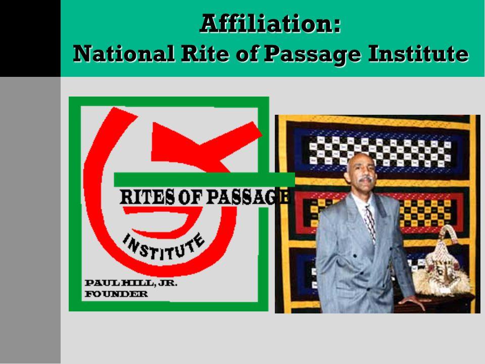 Affiliation: National Rite of Passage Institute