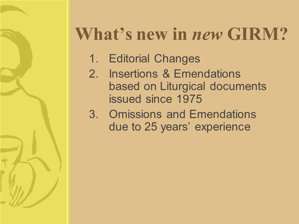 What's new in new GIRM.