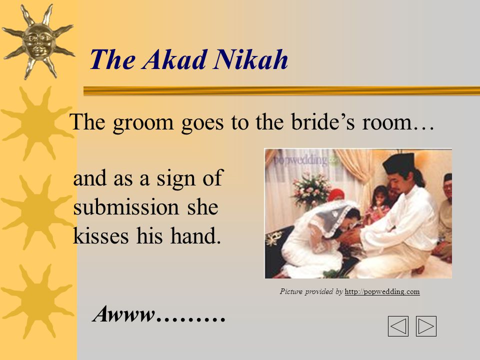 The Akad Nikah- Exchanging of Vows  The kadhi will perform the Akad Nikah They are now man and wife. Picture provided by http://popwedding.com