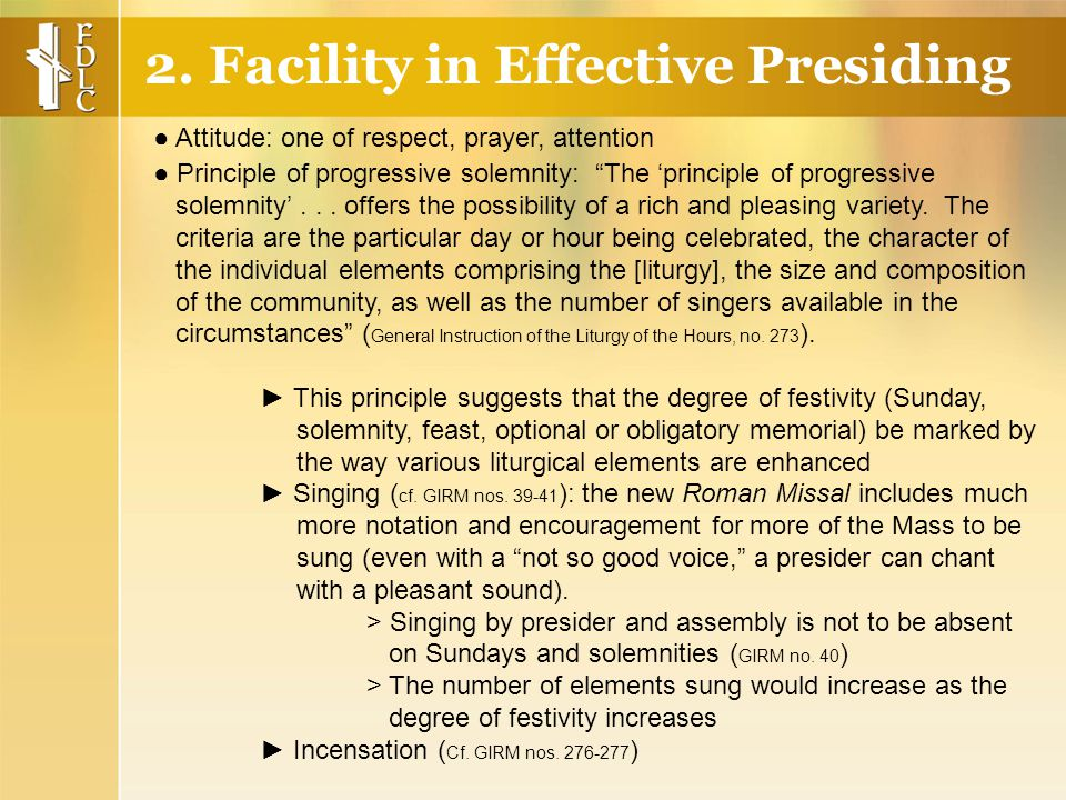 ● Principle of progressive solemnity: The 'principle of progressive solemnity'...