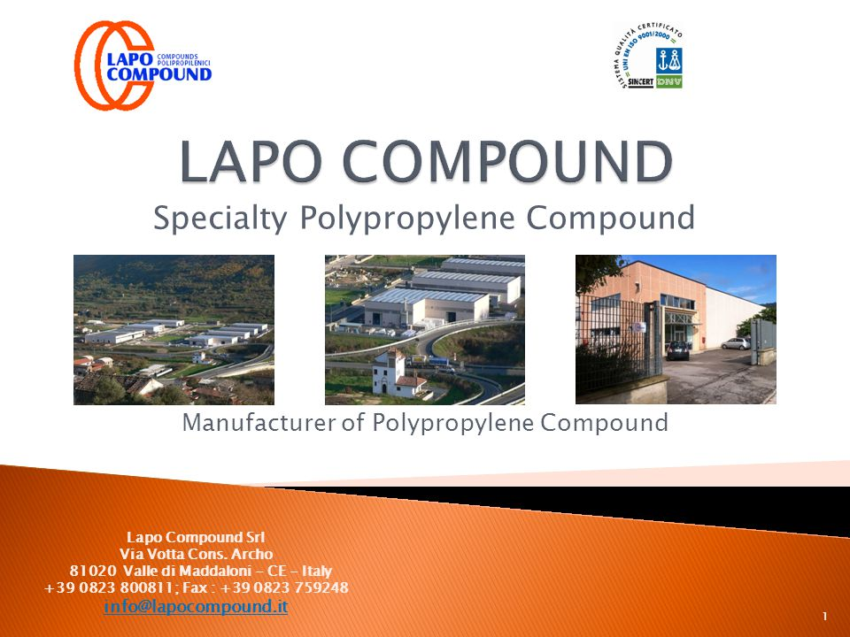 Specialty Polypropylene Compound Manufacturer of Polypropylene Compound Lapo Compound Srl Via Votta Cons. Archo 81020 Valle di Maddaloni - CE - Italy