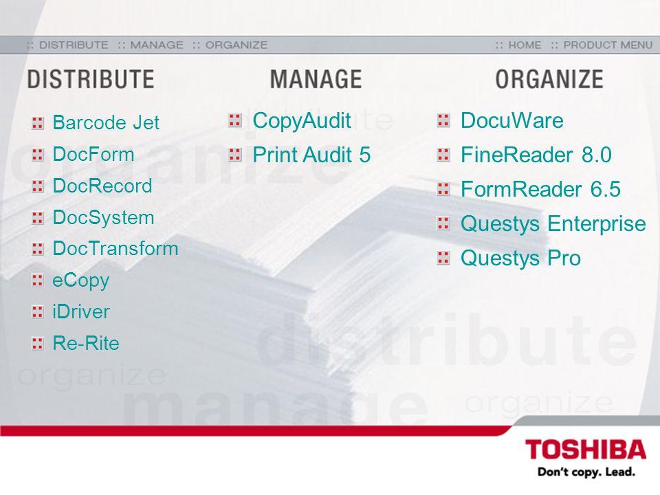 Barcode Jet DocForm DocRecord DocSystem DocTransform eCopy iDriver Re-Rite CopyAudit Print Audit 5 DocuWare FineReader 8.0 FormReader 6.5 Questys Enterprise Questys Pro