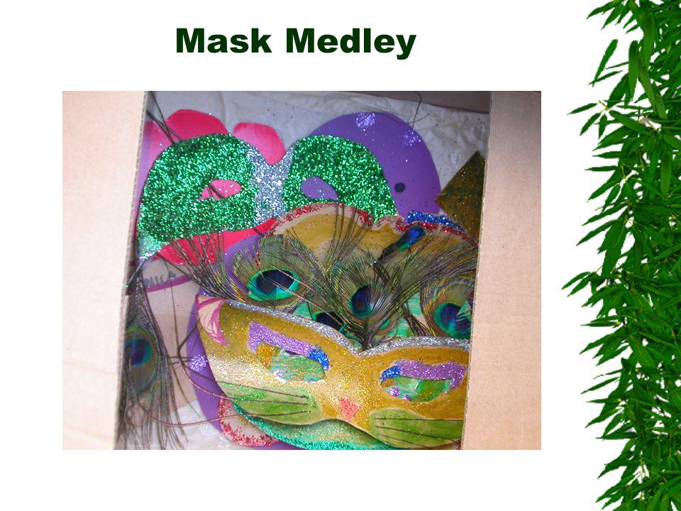 Mask Medley