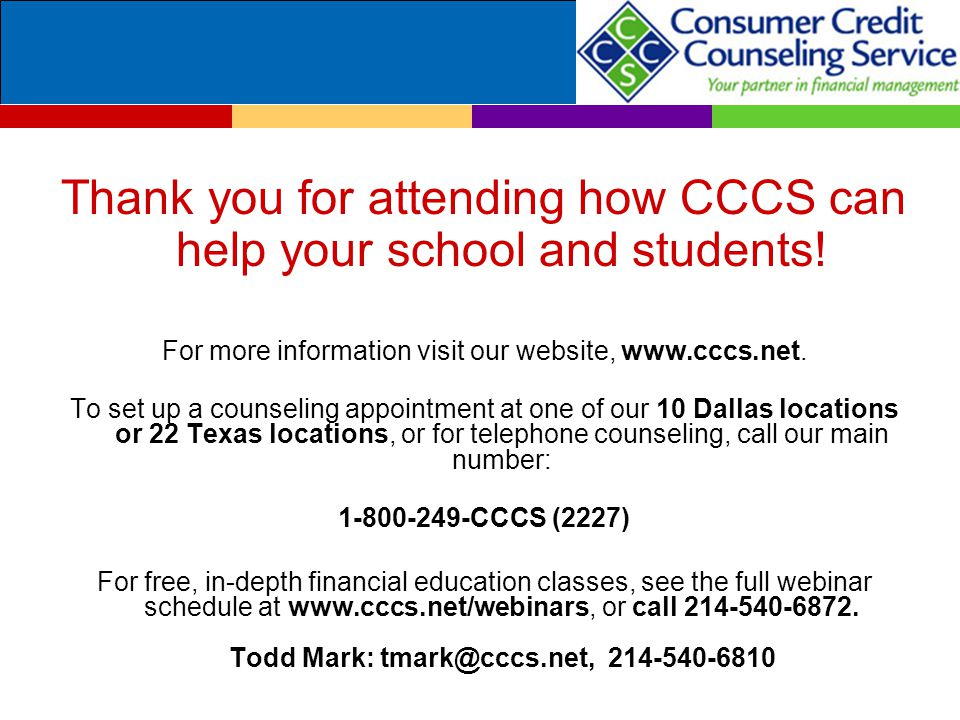 Thank you for attending how CCCS can help your school and students.