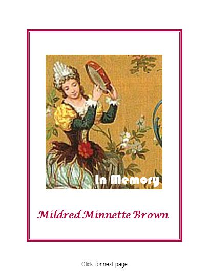 Mildred Minnette Brown In Memory Click for next page