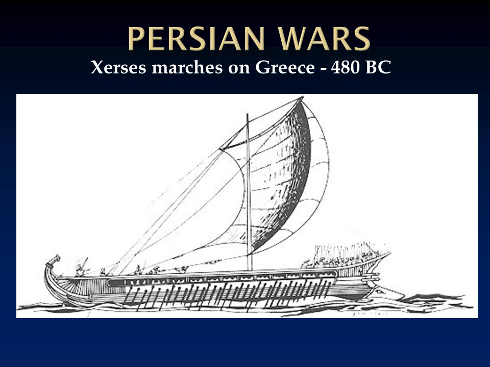 Xerses marches on Greece - 480 BC
