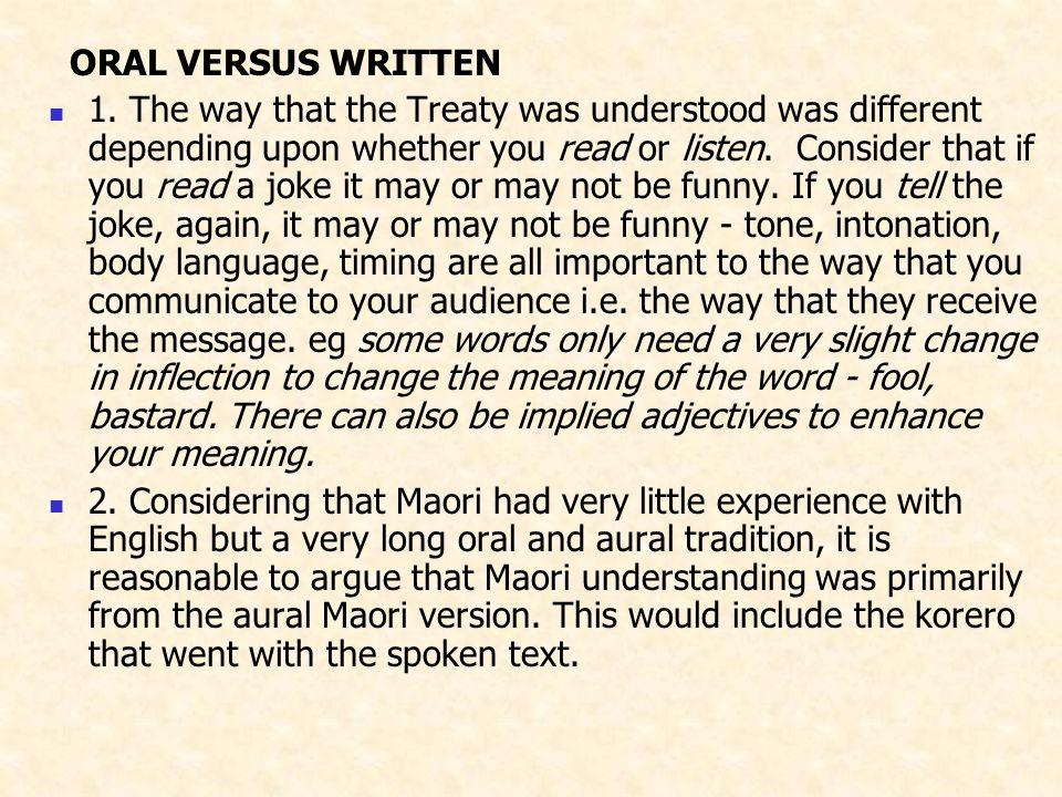 ORAL VERSUS WRITTEN 1.