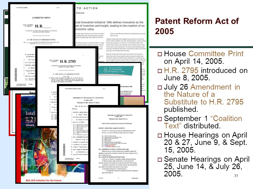 31 Patent Reform Act of 2005  House Committee Print on April 14, 2005.