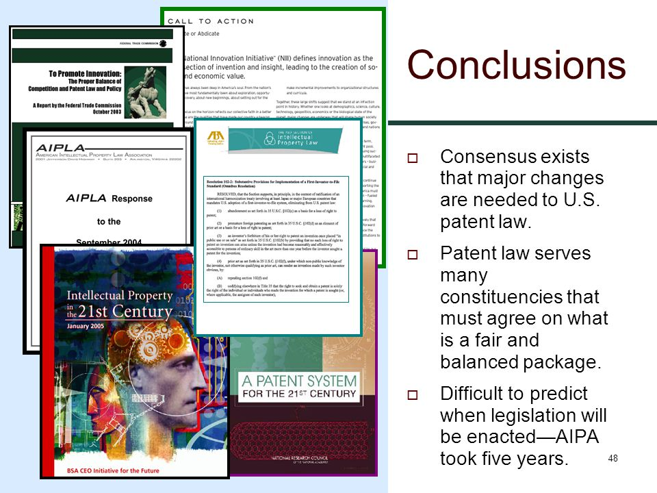 48 Conclusions  Consensus exists that major changes are needed to U.S.