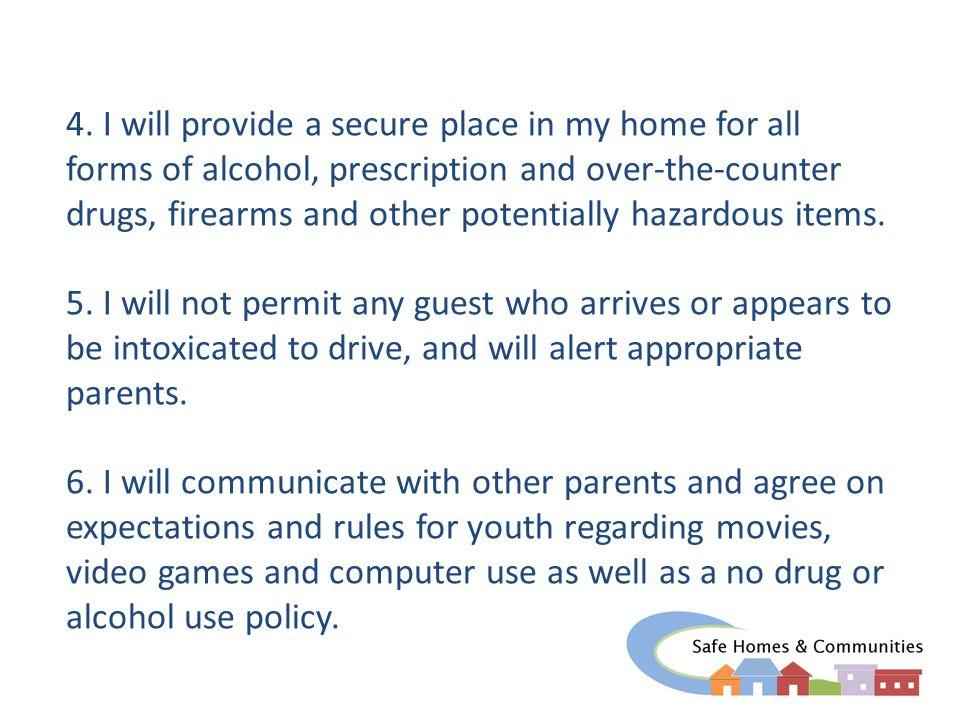 Safe Home Pledge 7.