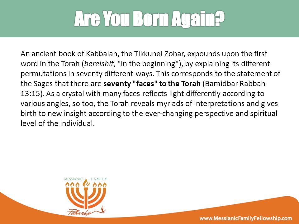An ancient book of Kabbalah, the Tikkunei Zohar, expounds upon the first word in the Torah (bereishit, in the beginning ), by explaining its different permutations in seventy different ways.
