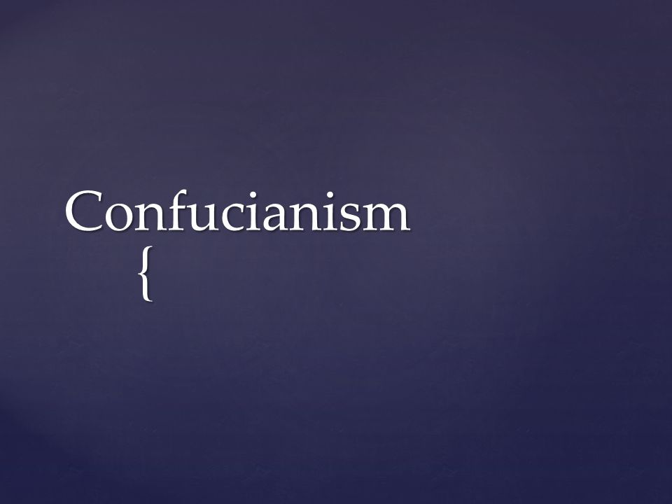  WHO: Confucianism is based on the teachings of Confucius, a Chinese teacher and philosopher of the Spring and Autumn period of Chinese history.