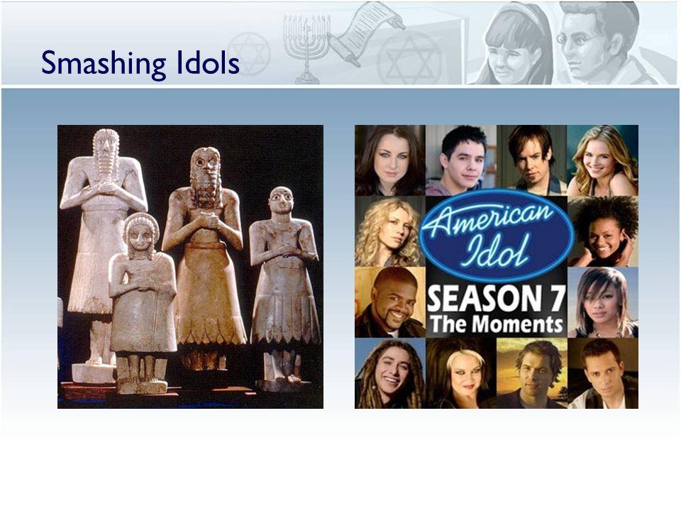 Smashing Idols