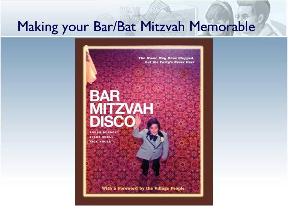 Making your Bar/Bat Mitzvah Memorable