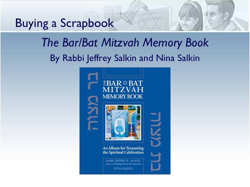 Buying a Scrapbook The Bar/Bat Mitzvah Memory Book By Rabbi Jeffrey Salkin and Nina Salkin