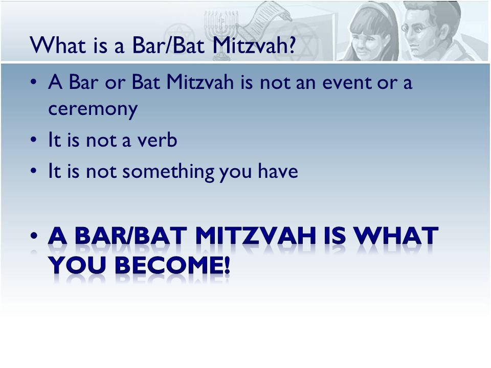 What is a Bar/Bat Mitzvah?