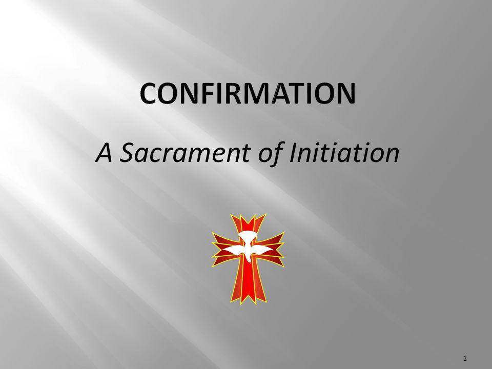 A Sacrament of Initiation 1
