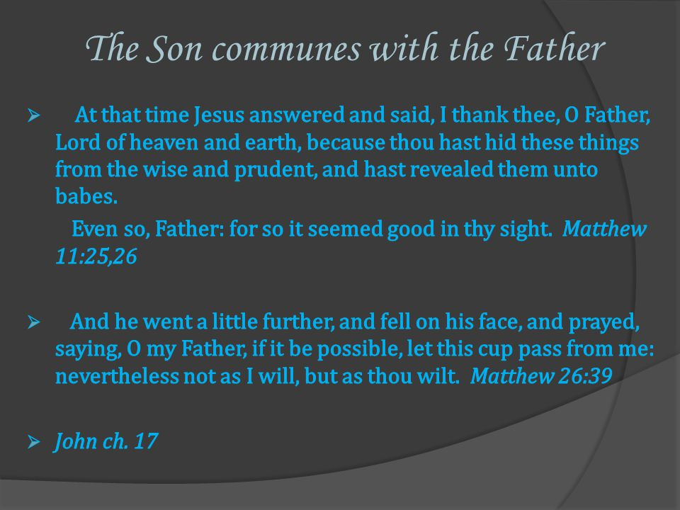 The Son communes with the Father