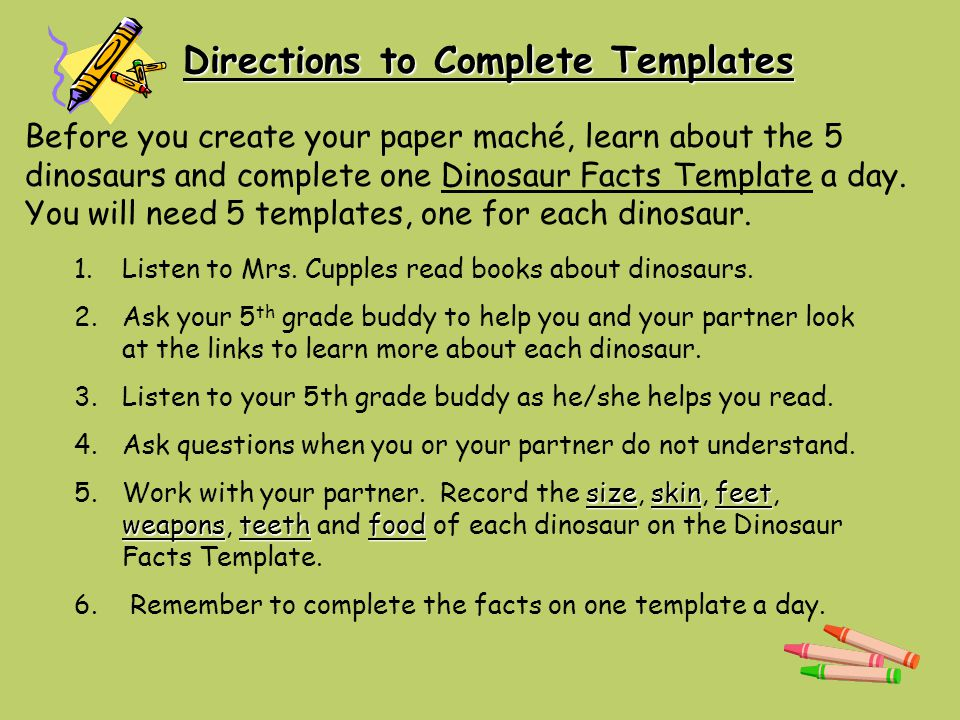 Directions to Complete Templates 1.1.Listen to Mrs.