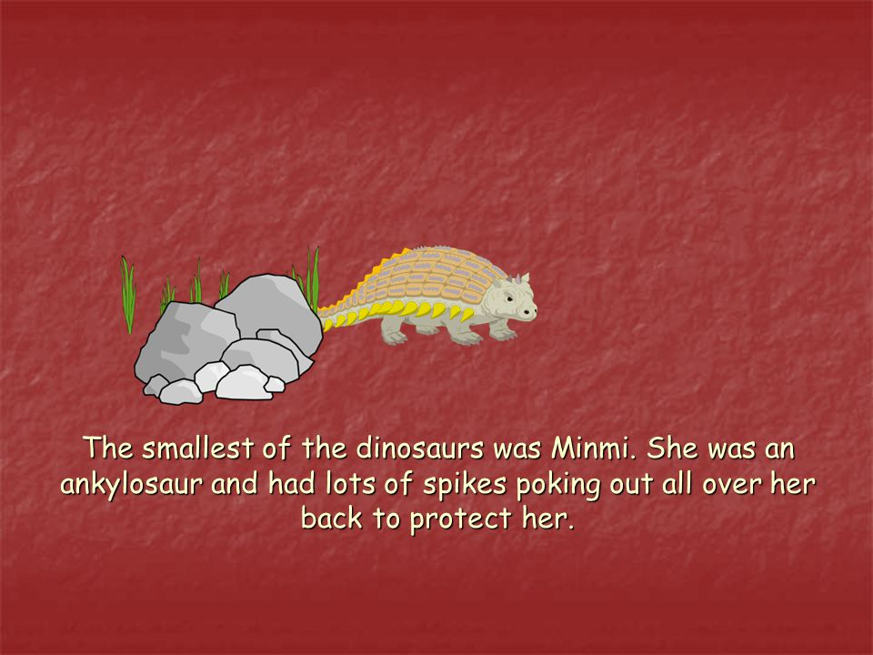 Little Minmi was shaking in his spikes. It's me, little Minmi.