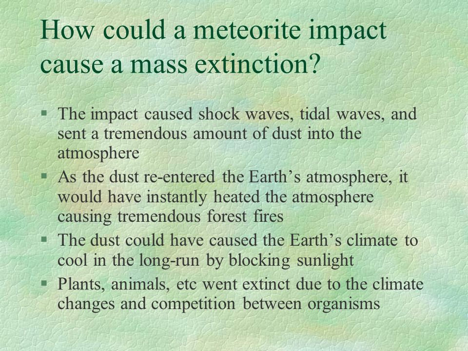 How could a meteorite impact cause a mass extinction.