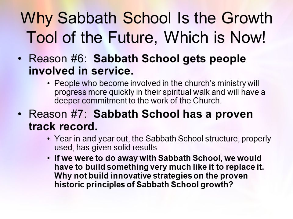 Why Sabbath School Is the Growth Tool of the Future, Which is Now! Reason #4: Sabbath School provides the small-group experience every Christian needs