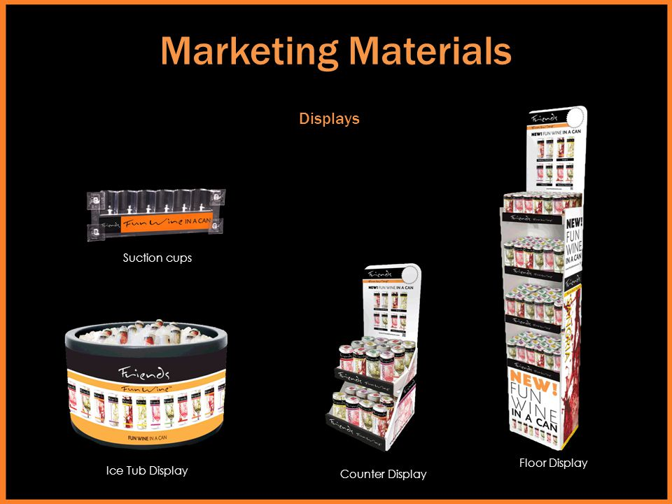 Marketing Materials Displays Suction cups Floor Display Ice Tub Display Counter Display