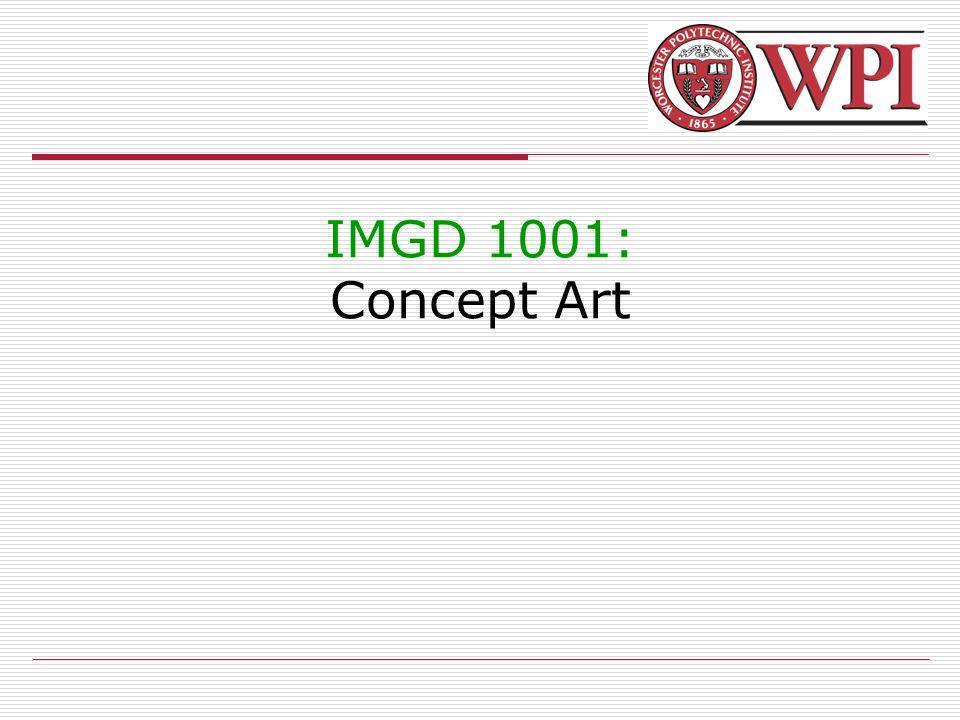 IMGD 1001: Concept Art