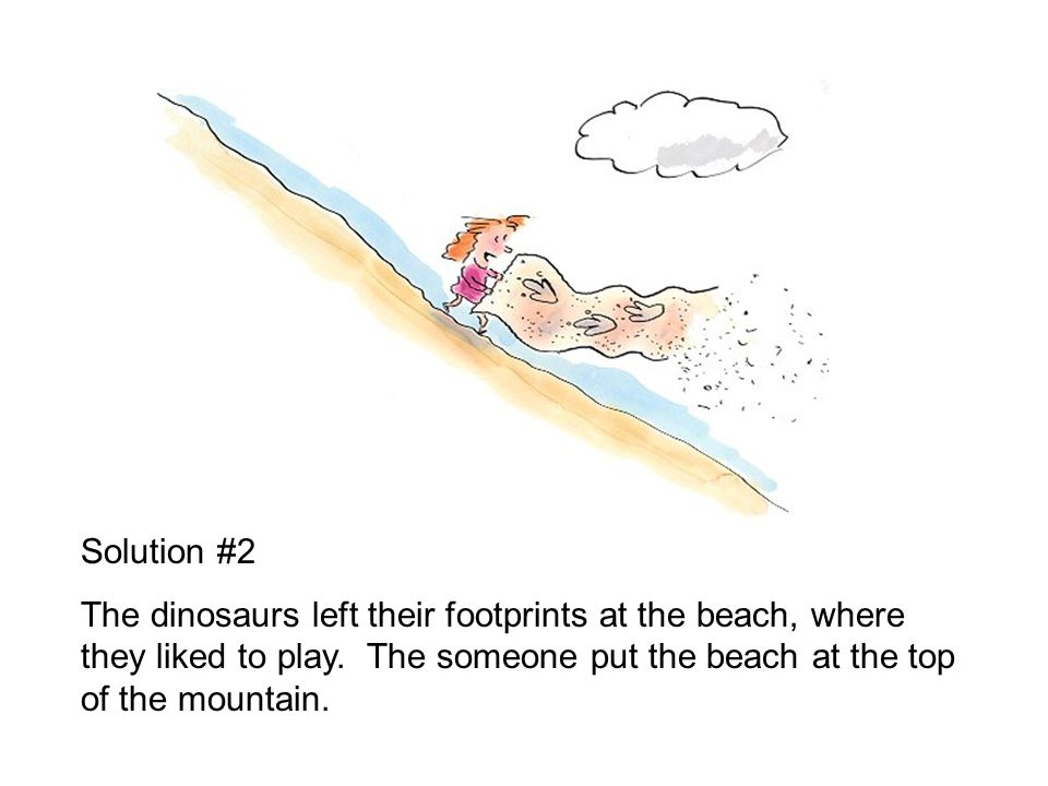 Here are some possible solutions. Solution #1 A group of fat and lazy dinosaurs decided to lose weight and get in shape. Huffing and puffing, they cli
