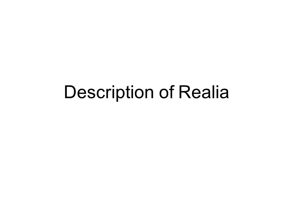 Description of Realia