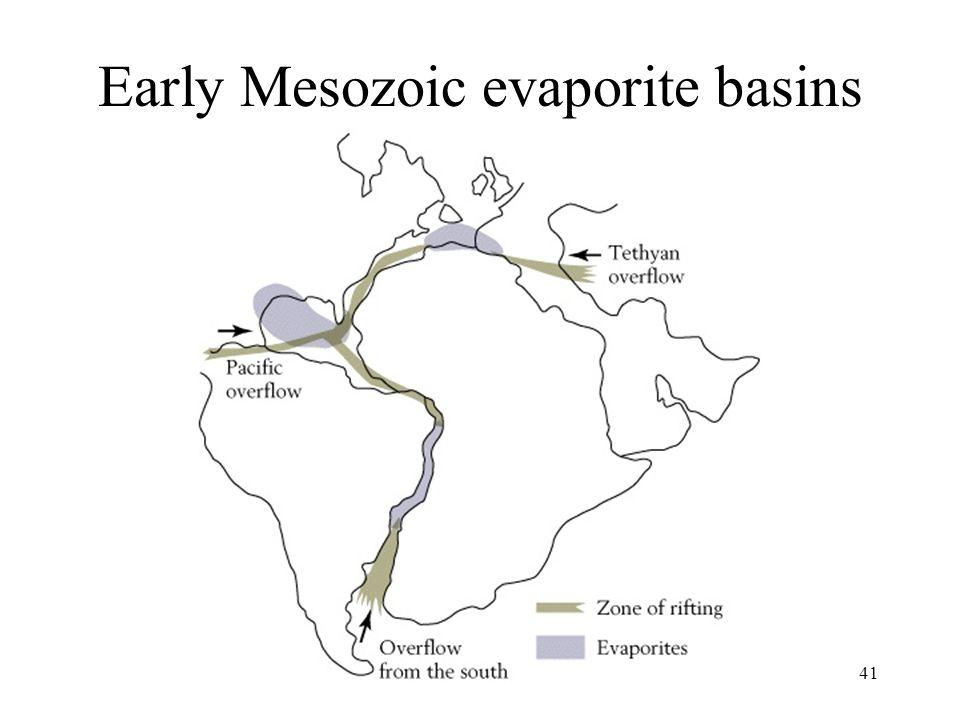 Earth History, Ch. 1641 Early Mesozoic evaporite basins