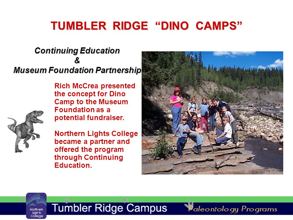 Rich McCrea presented the concept for Dino Camp to the Museum Foundation as a potential fundraiser.