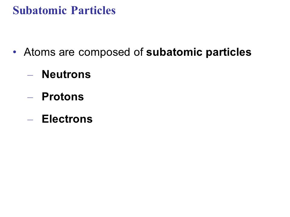 Atomic Number and Atomic Mass Atoms of the various elements differ in number of subatomic particles Atomic Number Mass Number Neutron mass and proton mass are almost identical and are measured in daltons