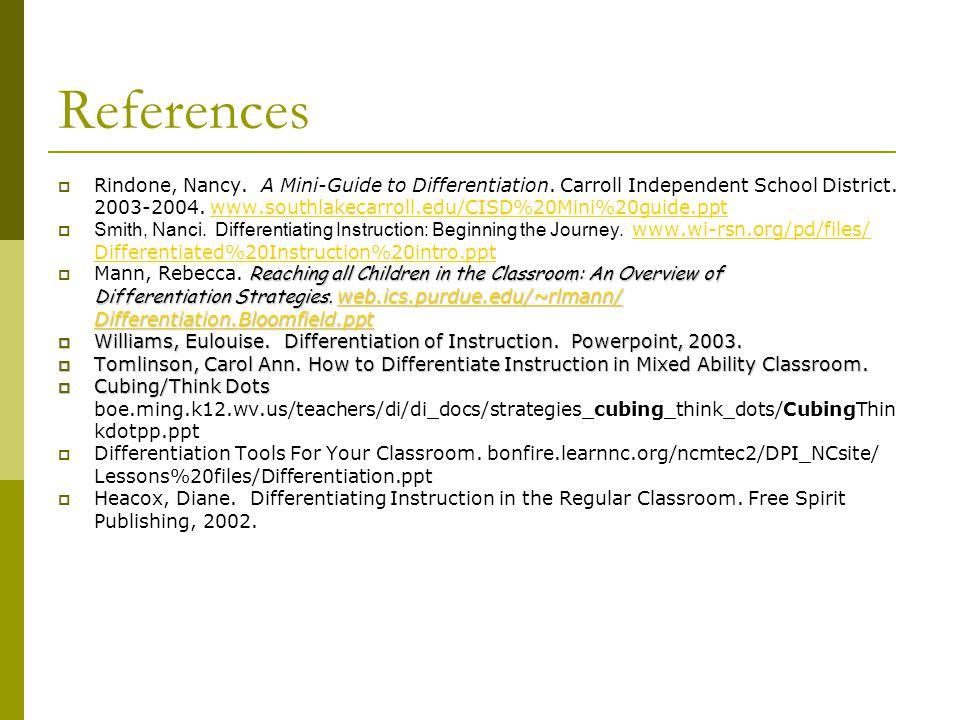 References  Rindone, Nancy. A Mini-Guide to Differentiation.